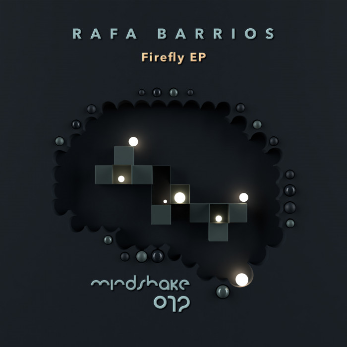 Rafa Barrios Firefly EP on Mindshake Records