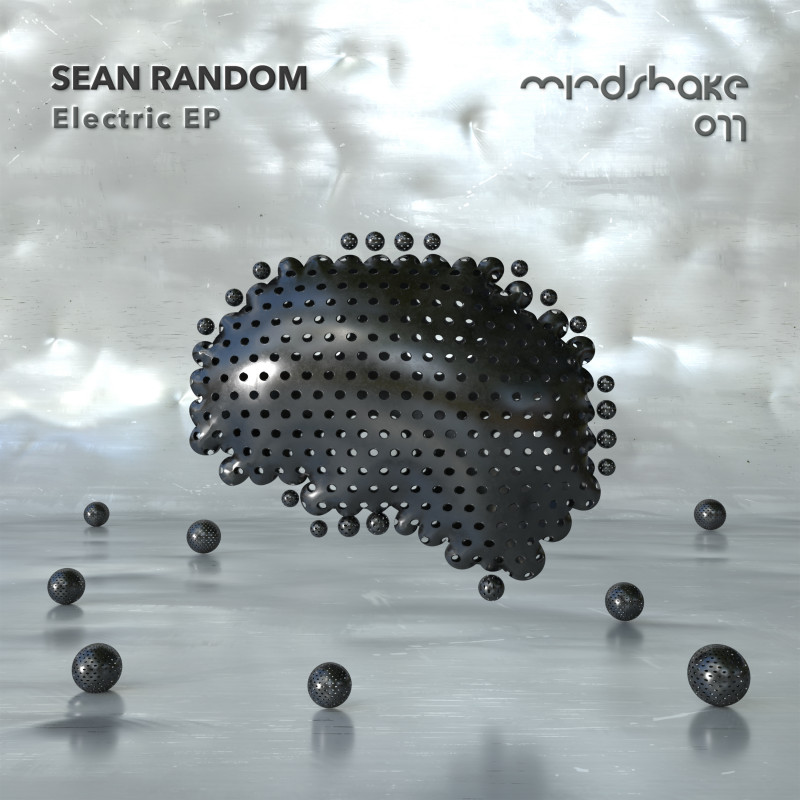 Sean Random Electric EP Mindshake Records