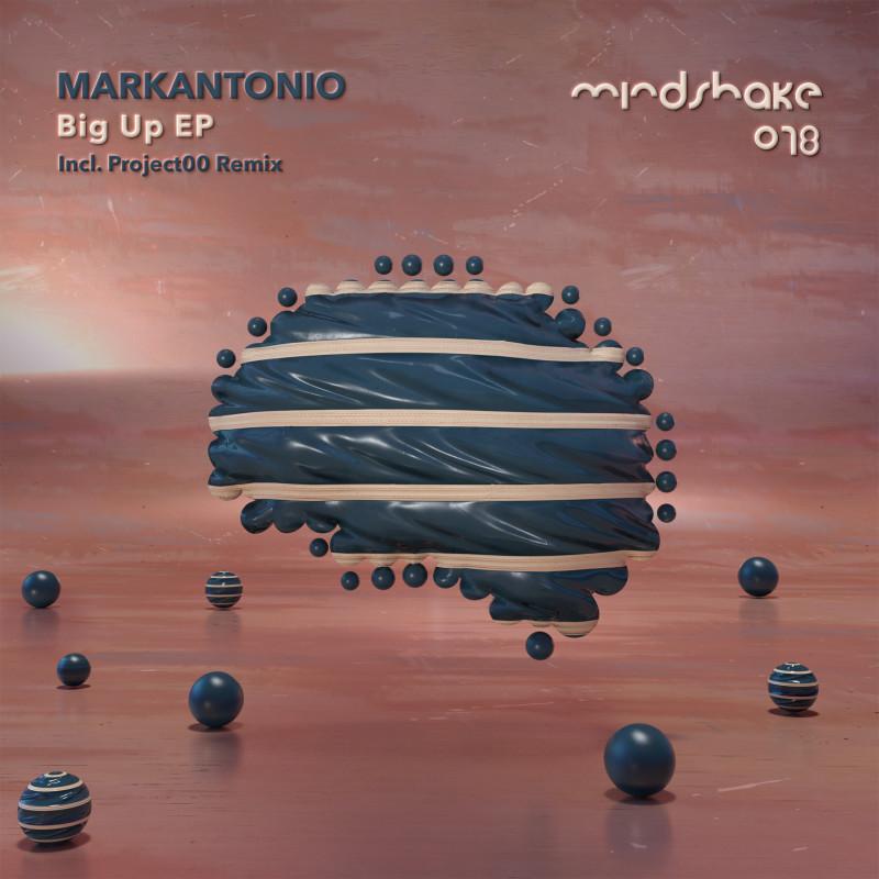 Markantonio Big Up EP incl Project00 Remix