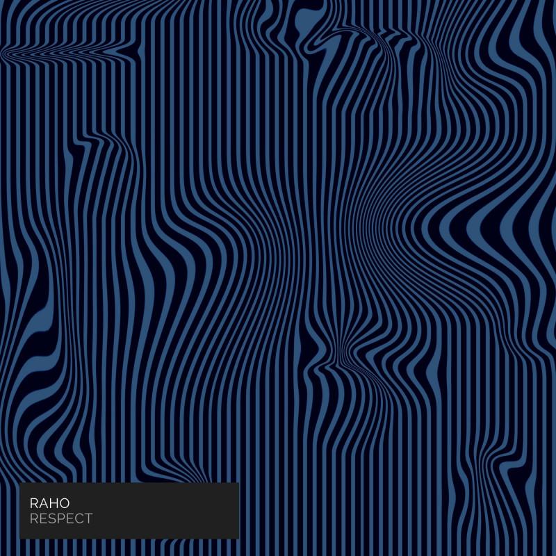 Raho - Respect EP - Comade Music