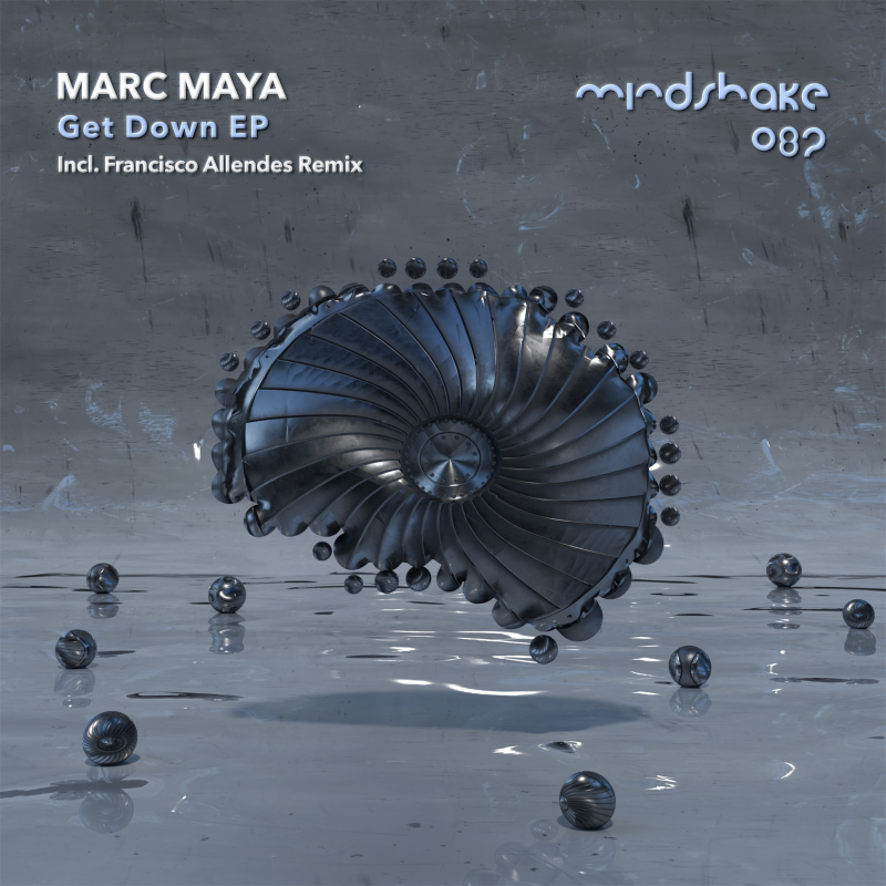 Marc Maya Get Down EP incl Francisco Allendes Remix on Mindshake