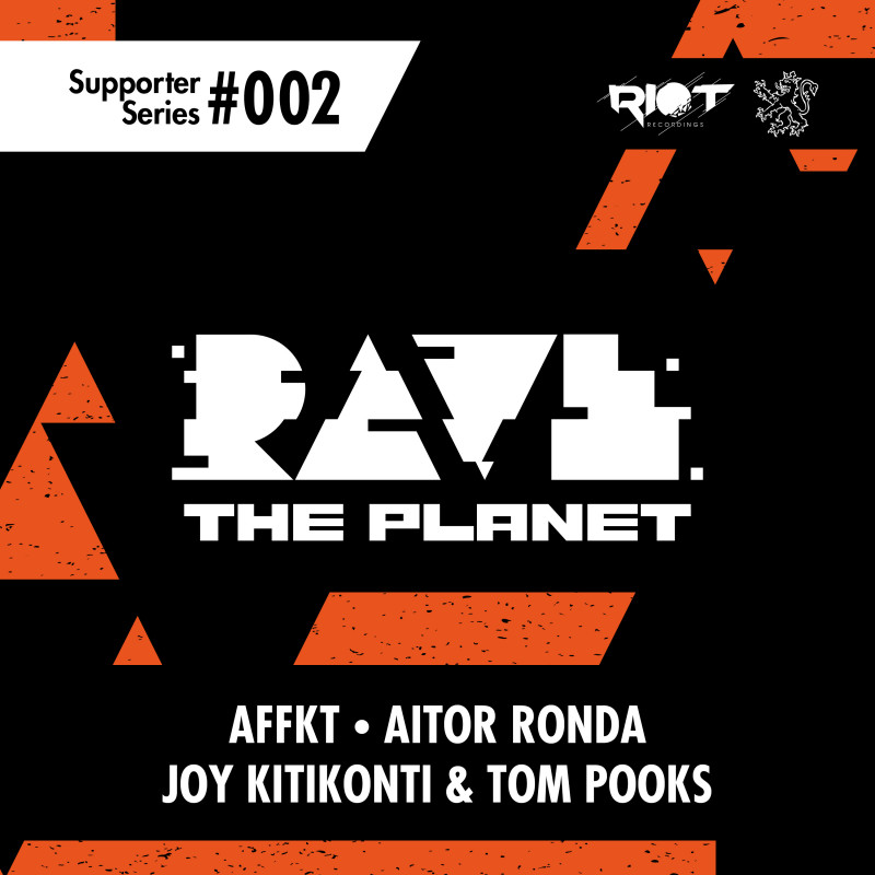 Riot Recordings  Launched Rave The Planet Series